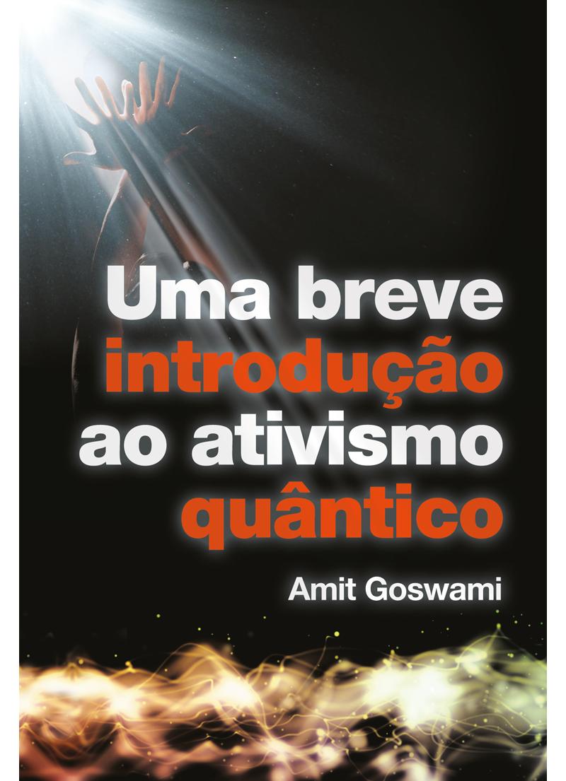 O ativista quântico – Minilivro + Dvd