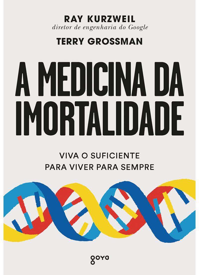 A medicina da imortalidade